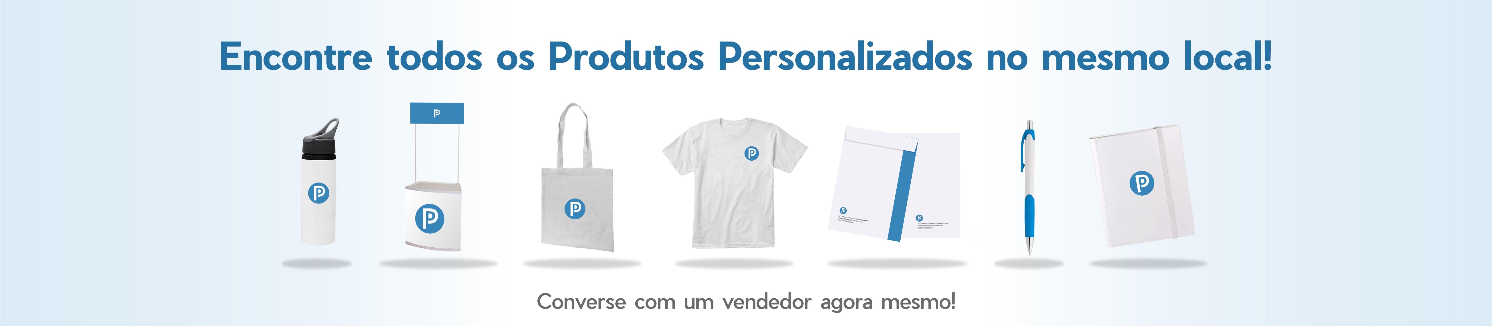 Todos produtos personalizados, brindes, embalagens, pdv, uniformes e impressos gráficos.